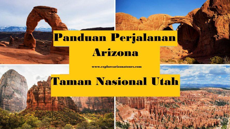 Panduan Perjalanan Taman Nasional Utah